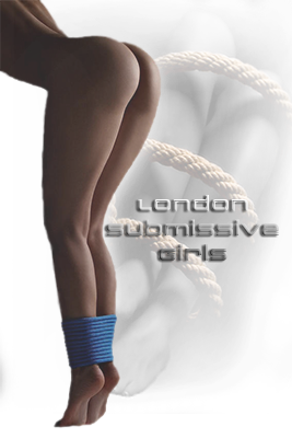 Submissive Escorts - London Submissive Girls